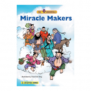 8 Immortals – Miracle Makers – S$10.00