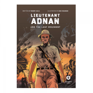 Lieutenant Adnan and The Last Regiment – S$12.00