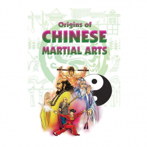 Origins of Chinese Martial Arts – S$9.00