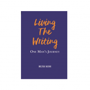 Living The Writing:  One Man's Journey – S$15.00