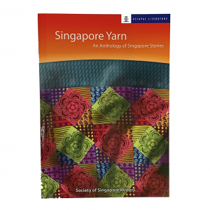 Singapore Yarn – An Anthology of Singapore Stories – S$7.50
