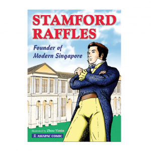 Stamford Raffles – Founder of Modern Singapore – S$8.50