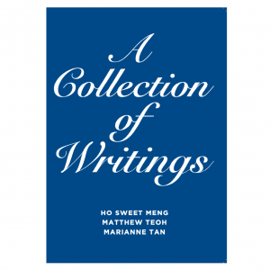A Collection of Writings – S$7.00