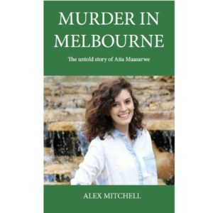 Murder in Melbourne – The Untold Story of Aiia Maasarwe – S$10.00
