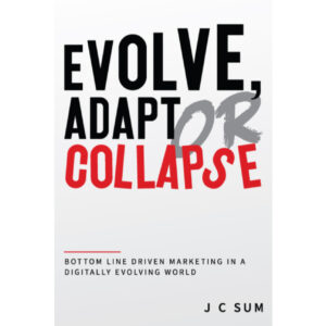 Evolve, Adapt Or Collapse – S$24.90