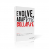 Evolve Adapt or Collapse | J C Sum