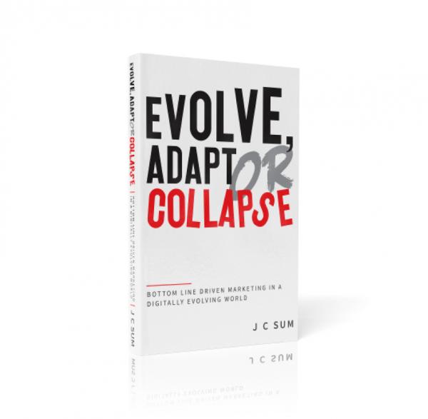 Evolve Adapt or Collapse | J C Sum