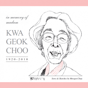 In Memory of Madam Kwa Geok Choo (1920-2010) – S$12.00