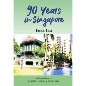 90 Years in Singapore – S$20.00