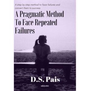 A Pragmatic Method to Face Repeated Failures – S$5.60