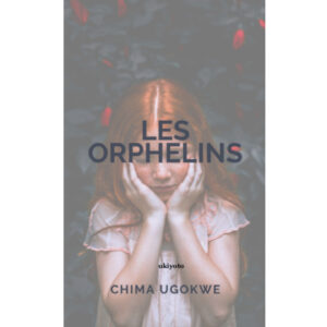 Les Orphelins (French Edition) – S$5.60