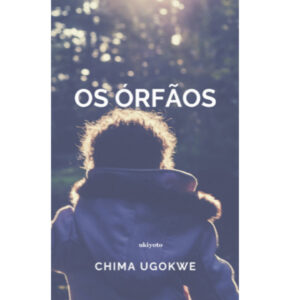Os Órfãos (Portuguese Edition) – S$5.60