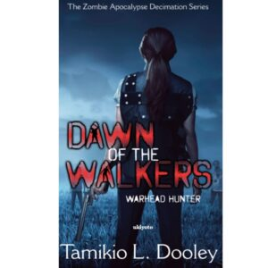 Dawn of the Walkers – S$6.40