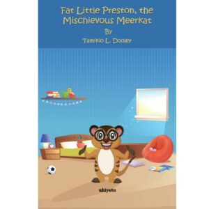Fat Little Preston, the Mischievous Meerkat. -S$8.30