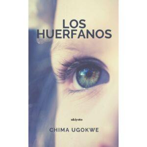 Los Huerfanos (Spanish Edition) – S$5.60