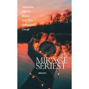 Mirage Series I – S$5.60