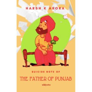 Suicide Note of The Father of Punjab – S$7.20