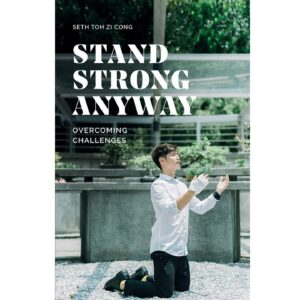 Stand Strong Anyway Overcoming Challenges – S$21.50