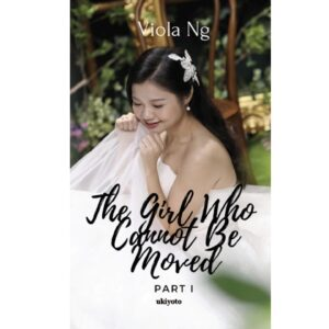 The Girl Who Cannot Be Moved – S$5.60