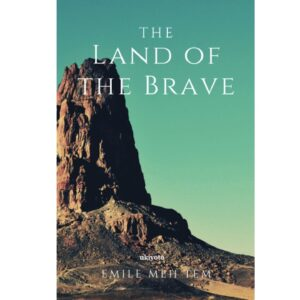 The Land of the Brave – S$5.60