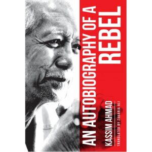 An Autobiography of a Rebel – S$28.00