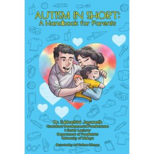 Autism in Short: A Handbook for Parents – S$25.00