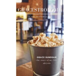 Gracestronomy: An ode to food & life – S$5.60
