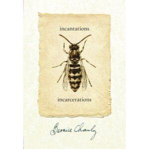 Incantations/Incarcerations – S$22.00