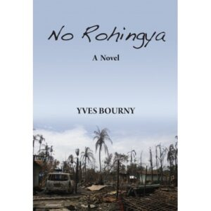 No Rohingya: A Novel – S$25.00