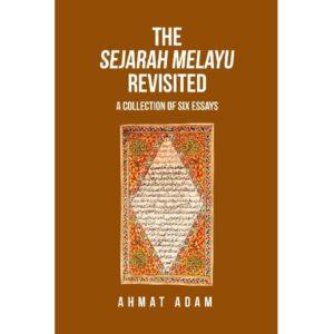 The Sejarah Melayu Revisited – S$25.00