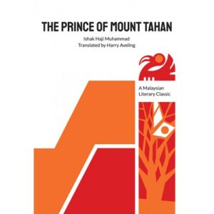 The Prince of Mount Tahan – S$18.00