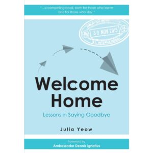 Welcome Home: Lessons in Saying Goodbye – S$22.00