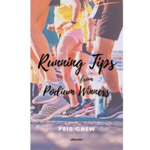 Running Tips from Podium Winners – S$8.00