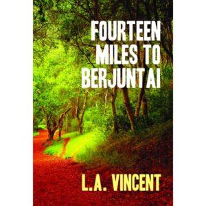 Fourteen Miles to Berjuntai – S$23.00
