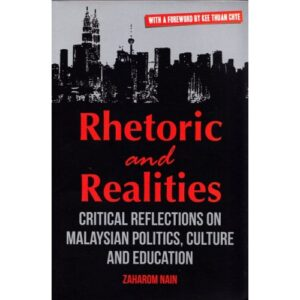 Rhetoric and Realities – S$25.00