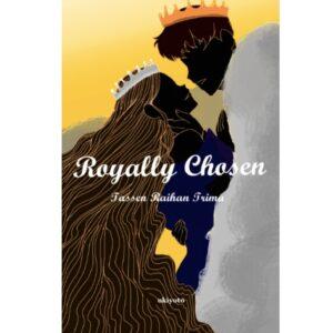 Royally Chosen – S$8.00
