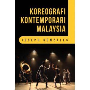 Koreografi Kontemporari Malaysia – S$30.00