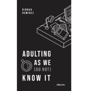 Adulting As We (Do Not) Know It – S$6.40
