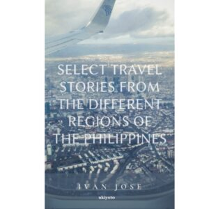 Select Travel Stories from the Different Regions of the Philippines – S$6.40