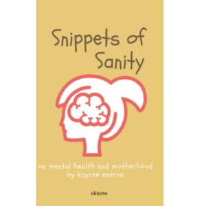 Snippets of Sanity – S$5.60