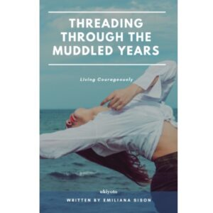 Threading through the Muddled Years – S$5.60