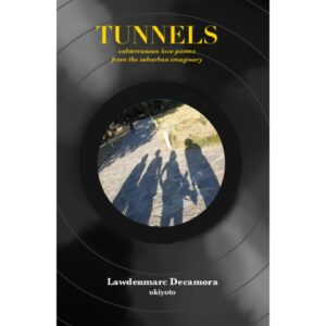 TUNNELS – S$6.02
